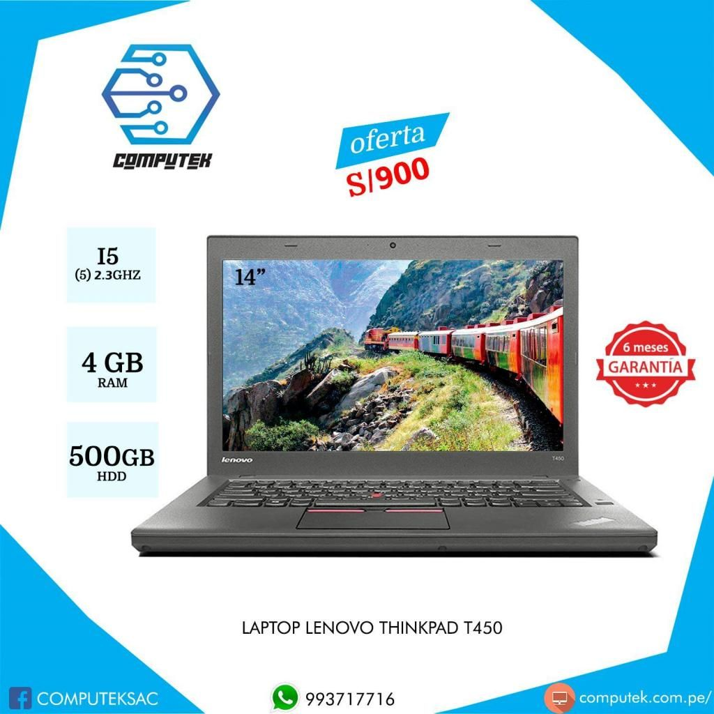 LAPTOP LENOVO T450 Core i5 5ta. Generación, 2.3Ghz, RAM 4GB, Disco Duro 500 GB. OFERTA S/900