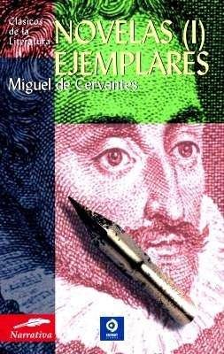 Novelas Ejemplares, MIGUEL DE CERVANTES, Volúmenes 1 y 2