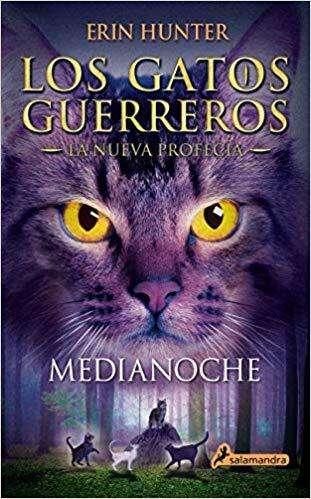 Los gatos guerreros/La nueva profecía/Medianoche
