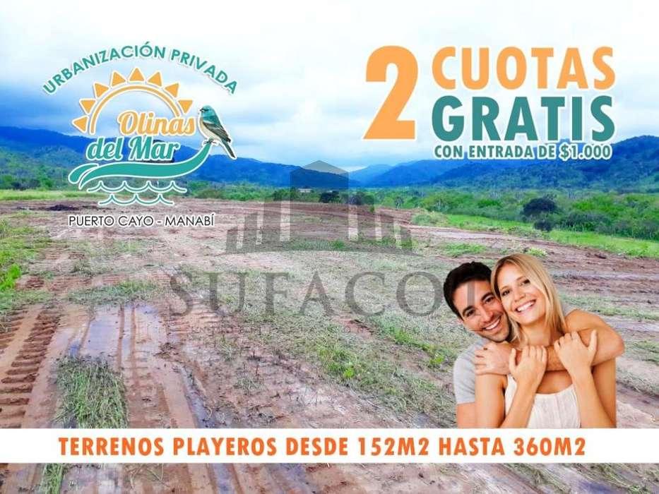 TERRENOS PLAYEROS !!Invierte Ya¡¡ entrada 1.000 usd y te damos 2 cuotas gratis,Urb. Olinas del Mar,Puerto CayoSD1