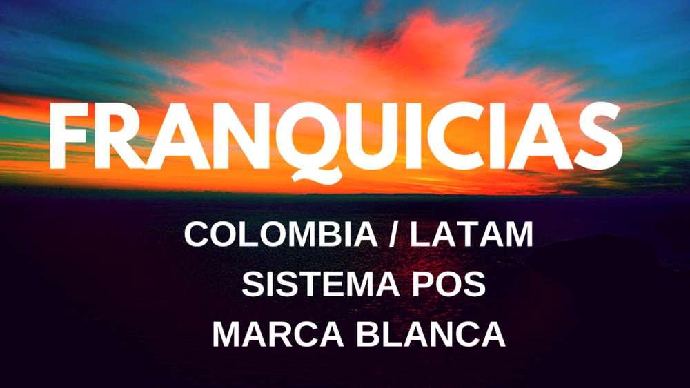 Franquicias en Colombia Software Pos marca blanca