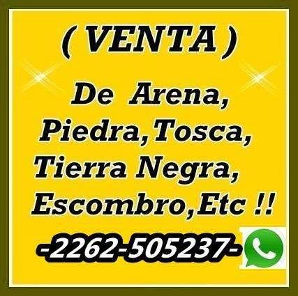 VENTA: de Tierra Negra, Arena, Piedra, Tosca, Escombros Picado,Etc