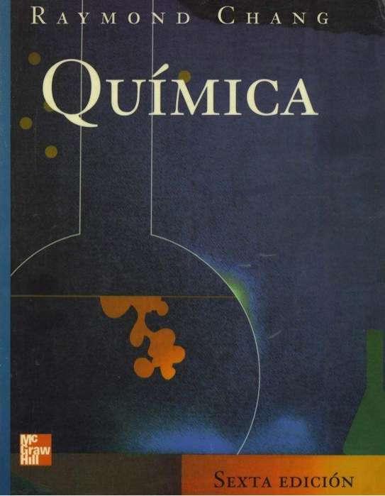 Quimica General. R, Chang. Sexta Edición. Mc Graw Hill. 1998. Empastado Duro