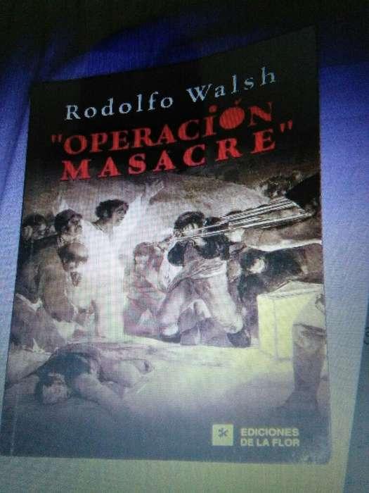 Operacion Masacre Rodolfo Walsh . Ediciones de La Flor . libro en buen estado