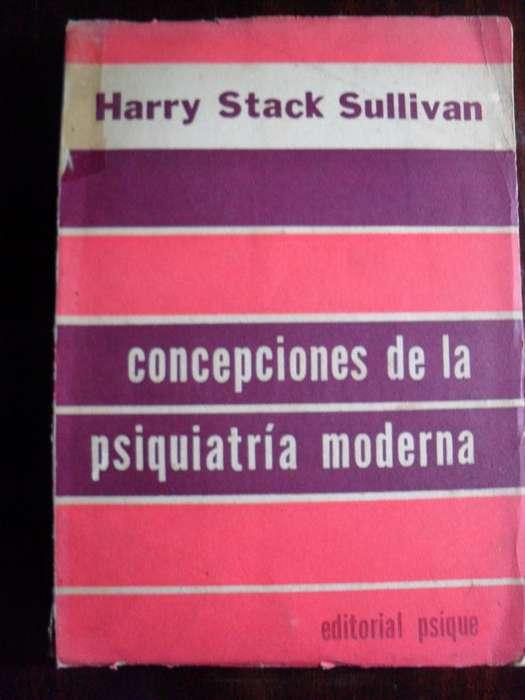 CONCEPCIONES DE LA PSIQUIATRIA MODERNA HARRY STACK SULLIVAN 296 PAGINAS