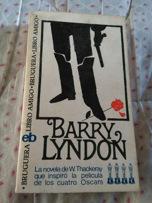 Barry Lyndon . Novela William Thackeray . Libro amigo Bruguera