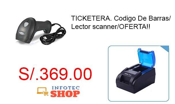 Ticketera. Codigo De Barras/ Lector scanner/OFERTA!!