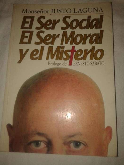 El Ser Social El Ser Moral Y El Misterio Mons. Justo Laguna