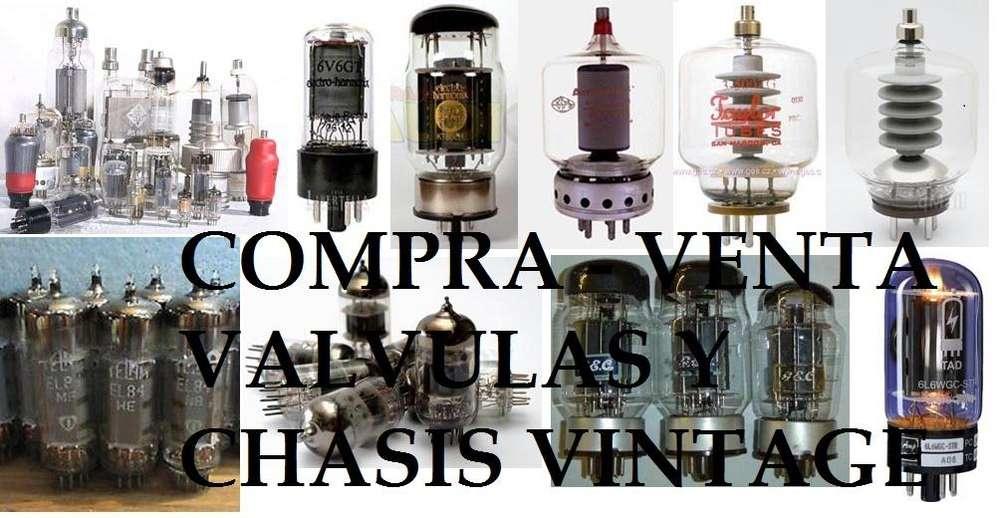 VENTA Y COMPRA DE VALVULAS CHASIS Y RESAGOS <strong>electronica</strong> VINTAGE