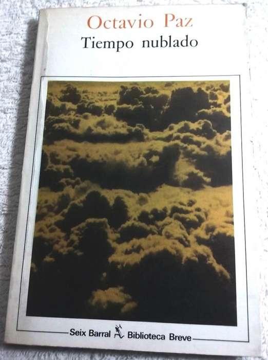 Tiempo Nublado de Octavio Paz. Tenemos otros libros.