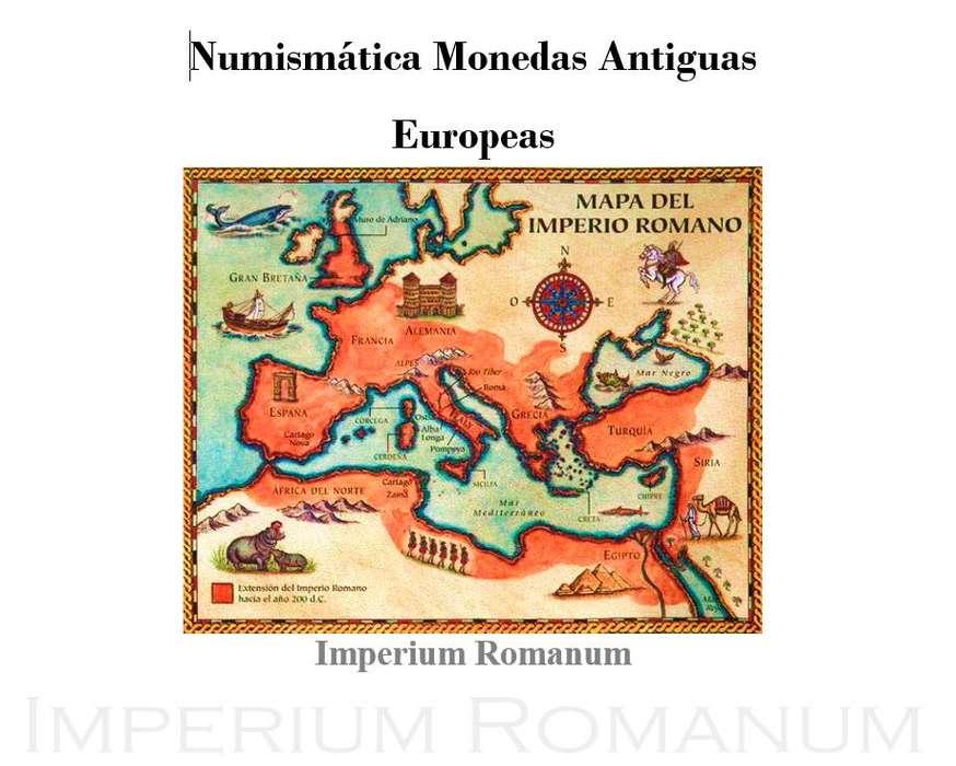 Monedas Antiguas del Imperio Romano en Plata y Bronce.