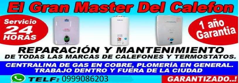ASISTENCIA EN REPARACION MULTIMARCAS DE CALEFONES TERMOSTATOS A GAS ELECTRICOS PLOMERO EN FUGAS DE COBRE PVC 0999086203
