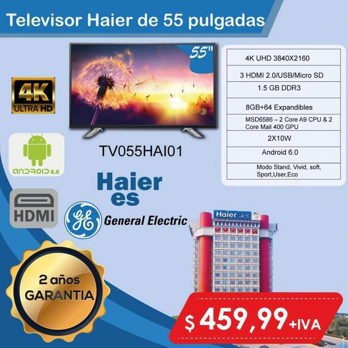 TELEVISION SMART TV 55 PULGADAS HAIER DE GENERAL ELECTRIC GARANTIA 2 AÑOS WIFI LAN 4K SLIM 55 65 75 PULGADAS