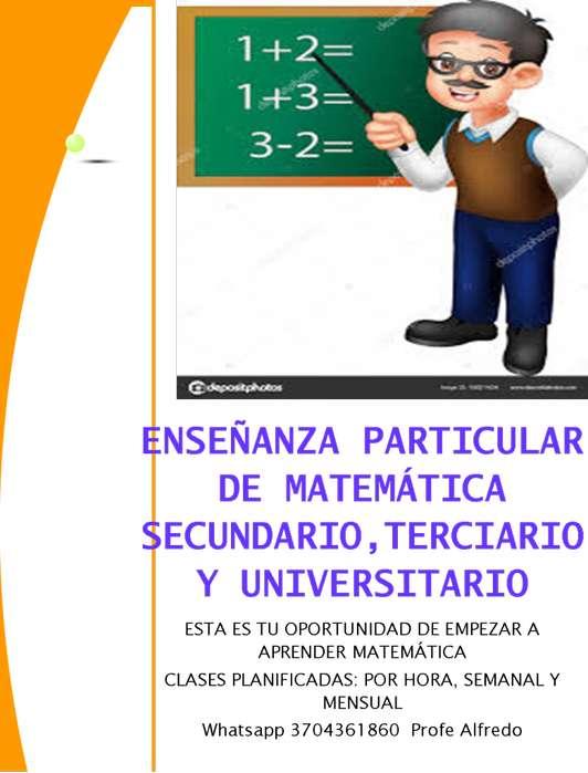 ENSEÑANZA PARTICULAR DE MATEMÁTICA: SECUNDARIO, TERCIARIO Y UNIVERSITARIO