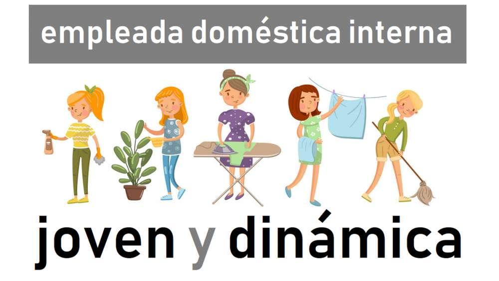 Empleada doméstica interna, joven y dinámica