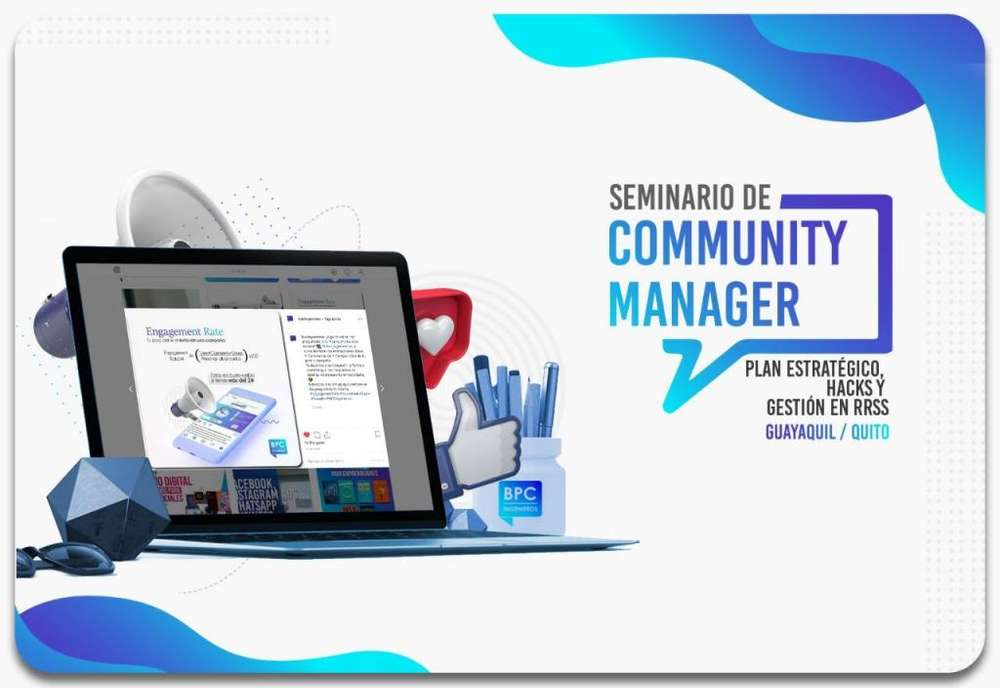 Seminario de Community Manager 4.0 - Plan estratégico, hacks y gestión en RRSS (Guayaquil y Quito)