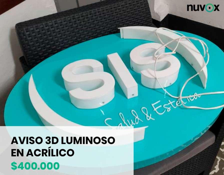 Aviso 3D luminoso en acrílico con letras cantoneadas