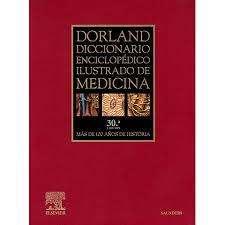 DICCIONARIO DE MEDICINA DORLAND 30 ED.