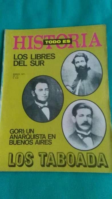 Revista Todo es Historia año 1971 Anarquismo Gori . Los Taboada