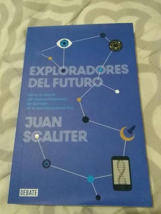 Exploradores Del Futuro . Juan Scaliter . Libro editorial Debate . Perfecto estado