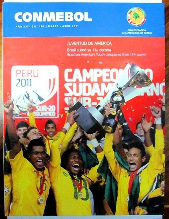 Revista Oficial de la CONMEBOL Nro. 124. Edición enfocada Título de Brasil. Neymar. Sudamericano Perú 2011. Sub 20