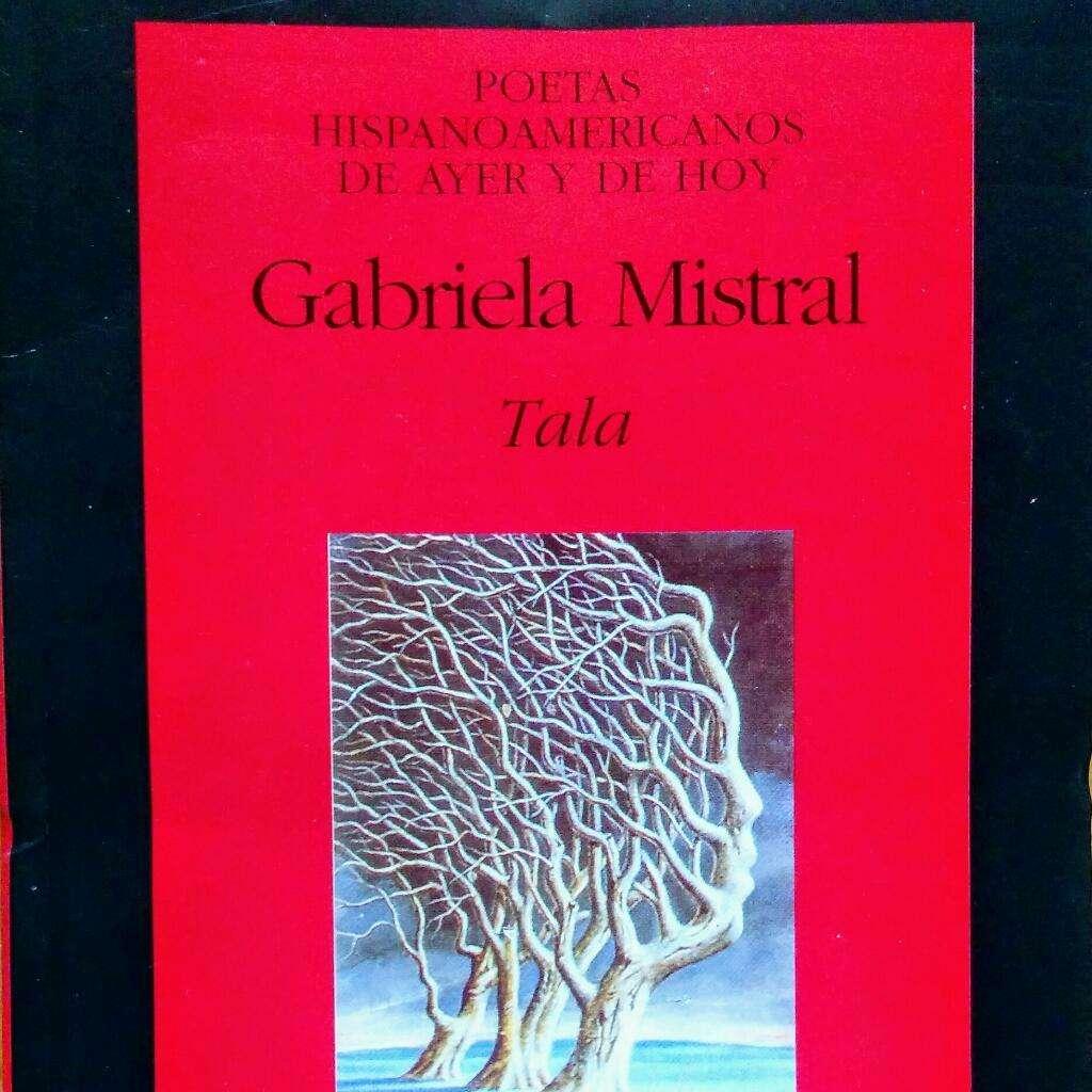 Gabriela Mistral - Tala
