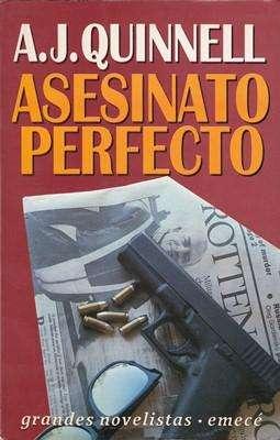 Libro: Asesinato perfecto, de A.J. Quinnell [novela de acción]