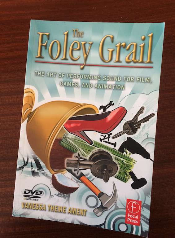 Libro The Foley Grail. Grabación Sonido Foley
