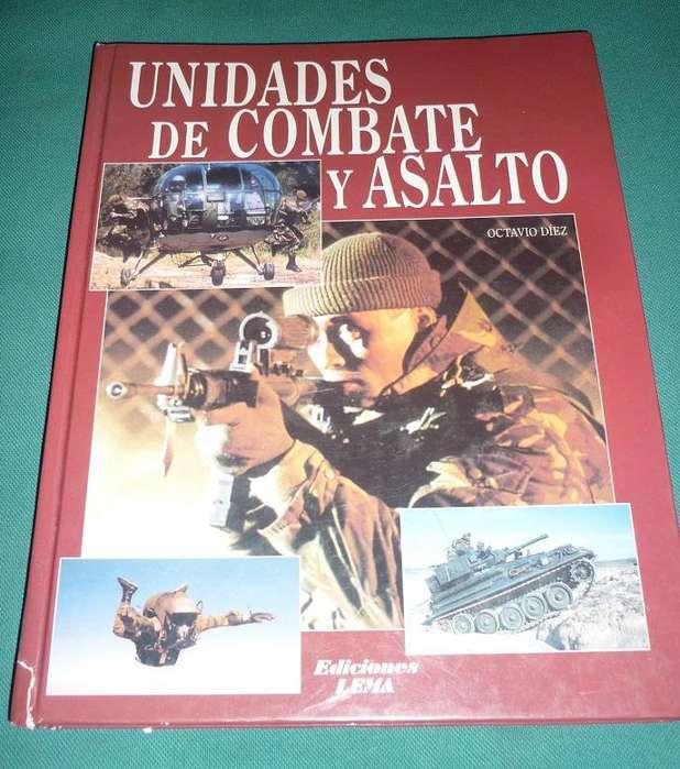UNIDADES DE COMBATE Y ASALTO . OCTAVIO DIEZ . EDICIONES LEMA . LIBRO MILITAR 2001