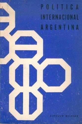 Politica Internacional Argentina 1966 circulo militar