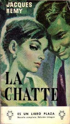 Libro: La Chatte, de Jacques Rémy [novela de espionaje]