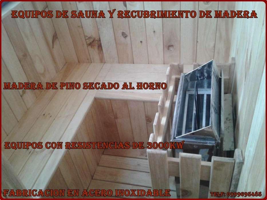 Fabricamos equipos de Sauna y recubrimos de madera