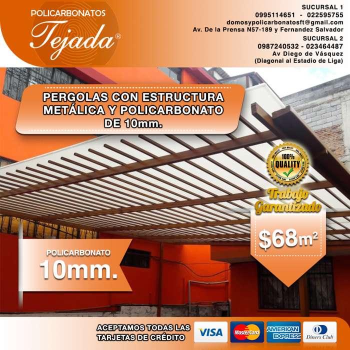 PERGOLA CON ESTRUCTURA METALICA Y POLICARBONATO DE 10mm