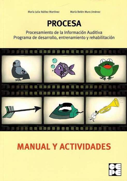 PROCESAMIENTO DE LA INFORMACIÓN AUDITIVA, PROG. DE DESARROLLO, ENTRENAMIENTO Y REHABILITACIÓN