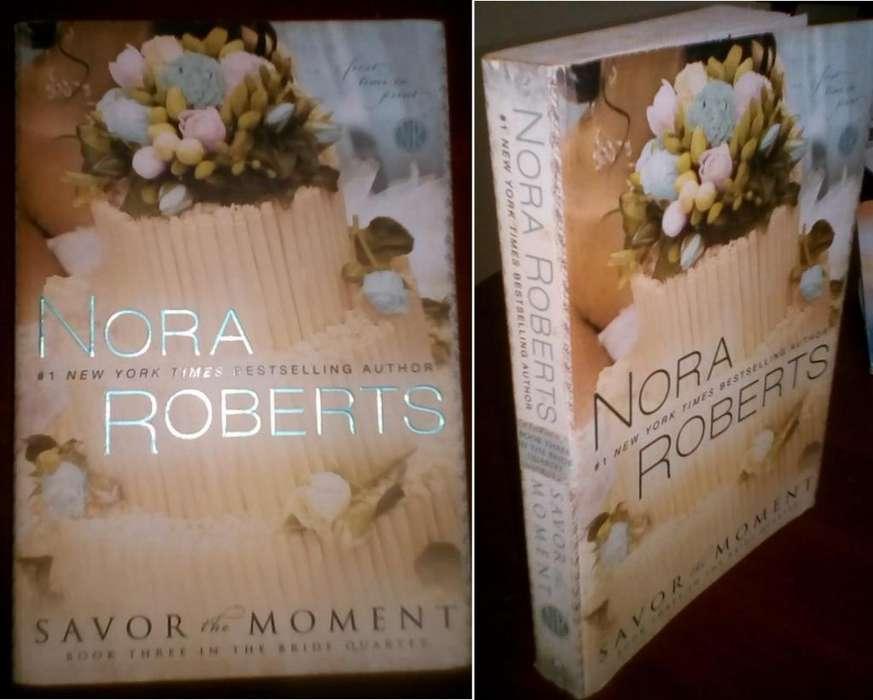 Savor The Moment, de Nora Roberts