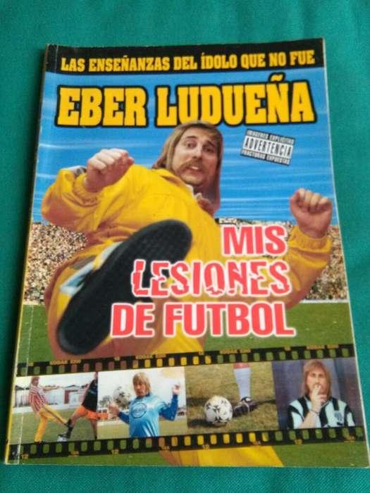 Eber Ludueña Mis Lesiones de Futbol . libro Distal 2004
