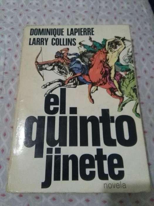 EL QUINTO JINETE . DOMINIQUE LAPIERRE Y LARRY COLLINS . NOVELA
