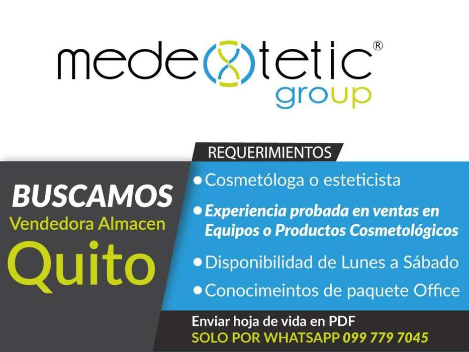 Vendedora de Almacén con probada experiencia en productos y equipos cosmetológicos.