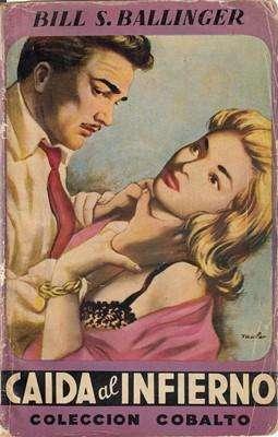 Libro: Caída al infierno, de Bill S. Ballinger [novela de suspenso]