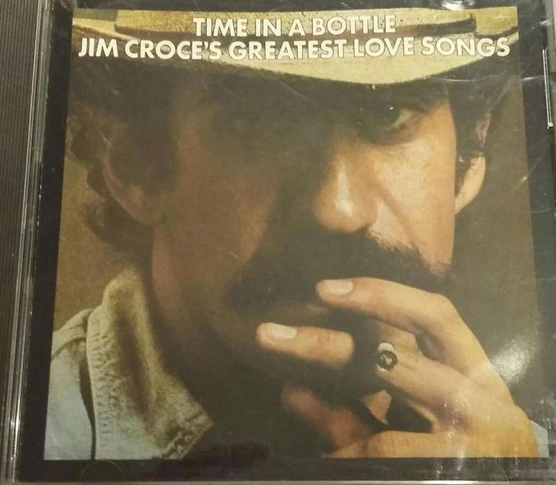 CD Jim Croce Time in a bottle Greatest love song 1976 Made in USA