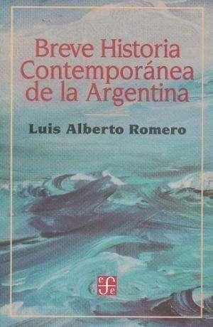 Breve Historia Contemporánea De La Argentina- Romero-perfect