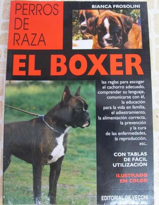 Libro: El Boxer Perros De Raza Enfermedades Cuidados Cria, etc