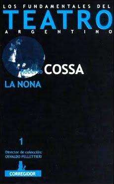 La Nona de Roberto Cossa