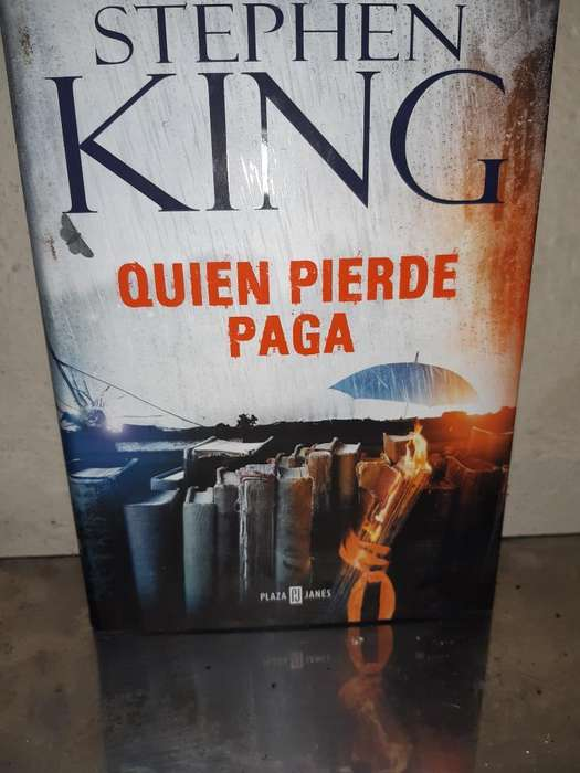 Quien Pierde Paga/ Stephen. King