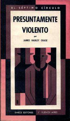 Libro: Presuntamente violento, de James Hadley Chase [novela de espionaje]