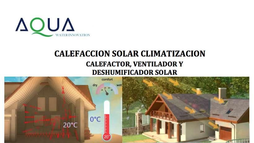 CALENTADOR SOLAR, CALEFACTOR VENTILADOR Y DESHUMIDIFICADOR SOLAR
