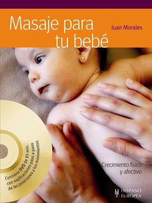 Se vende libro nuevo sin uso Masaje para tu Bebé de Juan Morales incluye <strong>dvd</strong>