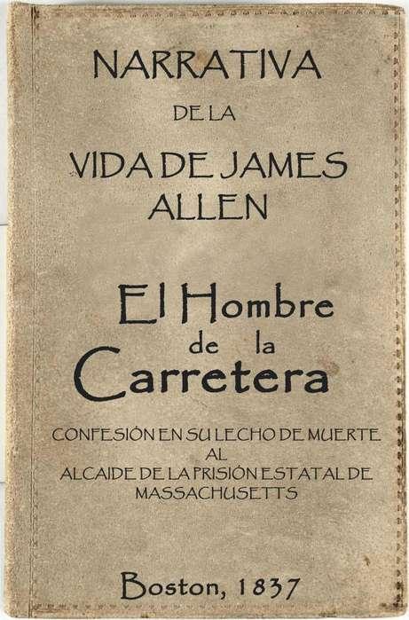 El Hombre de la Carretera: La Vida de James Allen. ( Libro electrónico )