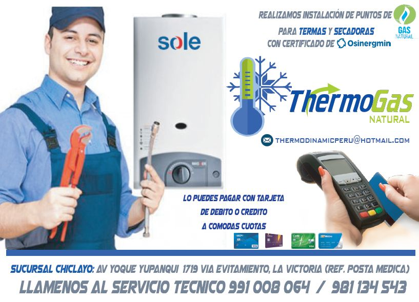 Instalaciones de gas natural en Chiclayo para TERMAS, LAVADORAS, SECADORAS, HORNOS Y COCINAS Llamenos al 991008064