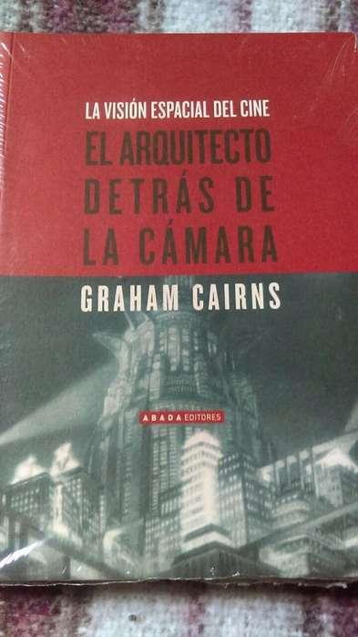 El arquitecto detrás de la cámara, de Graham Cairns. Libro para cineastas y estudiosos del cine